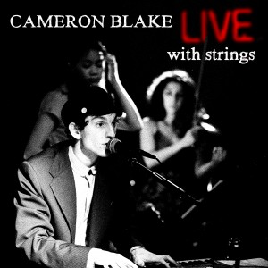 Live With Strings - Cameron Blake